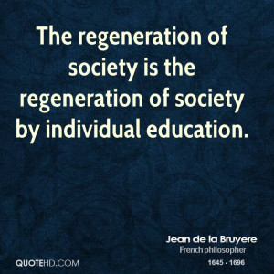 The regeneration of society is the regeneration of society by ...