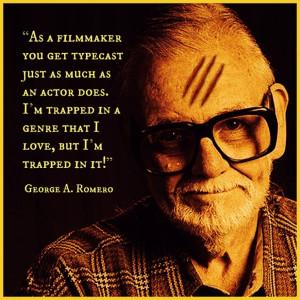 George A. Romero - Film Director Quote - Movie Director Quote # ...