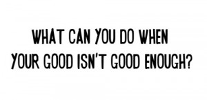 bad, glee, good, quote, sad