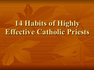 Catholic Priesthood Quotes Effective Catholic Priest