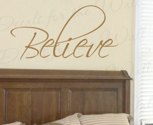 Believe Inspirational Removable Wall Quote Decal