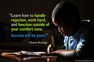 """Inspirational Quote: """"Learn how to handle rejection, work hard, and ..."""