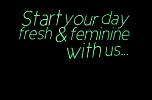 Quotes Picture: start your day fresh