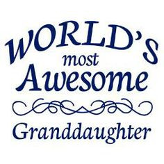 granddaughter quotes | awesome_granddaughter_greeting_card.jpg?height ...