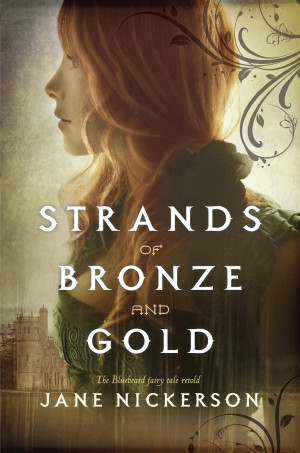 Strands of Bronze and Gold by Jane Nickerson - I don't think I ...