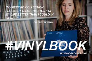 vinylbook , Colleen Murphy , vinyl quotes