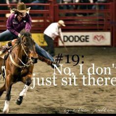 when you barrel race Sit, Go Girls, Barrel Racing, Barrels, Horse Girl ...