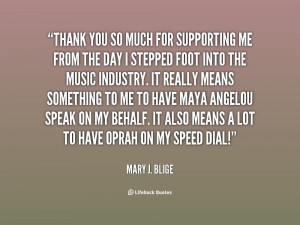 quote-Mary-J.-Blige-thank-you-so-much-for-supporting-me-67014.png