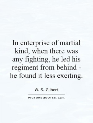 ... his regiment from behind - he found it less exciting Picture Quote #1