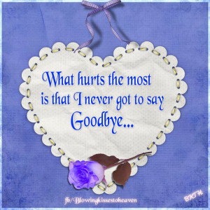 never got to say goodbye