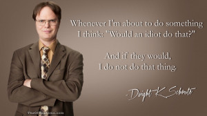 The Office Dwight Schrute Idiot