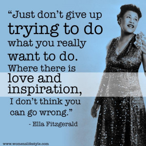 Back > Gallery For > Ella Fitzgerald Quotes