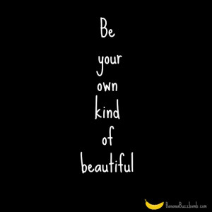 You Look So Beautiful Quotes If it bothers you, unfollow or