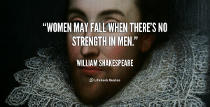 women may fall when there 39 s no strength in men picture quote 1