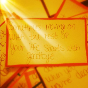 Moving on quotes, sayings, life, start, goodbye
