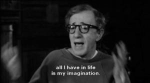 Todo lo que tengo en la vida es mi imaginación