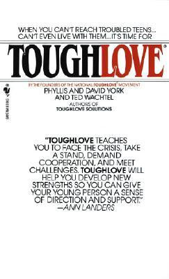 Tough Parenting Quotes Toughlove · other editions