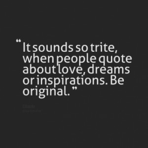 Quotes About: originality