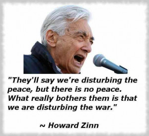 They'll say we're disturbing the peace, but there is no peace ...