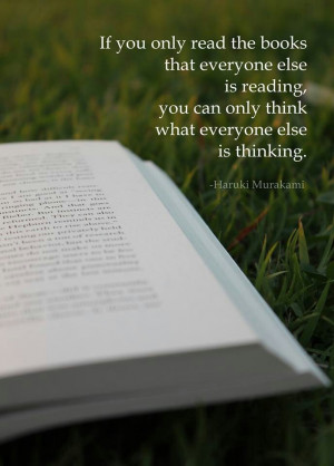 ... - everyone's reading some Picoult something. Harking Murakami quote