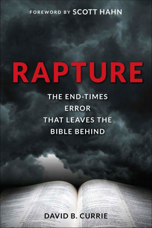 Rapture - The End Times Error That Leaves the Bible Behind.zip