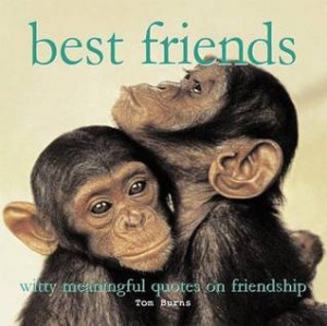 "... Friends: Witty Meaningful Quotes On Friendship"" as Want to Read"