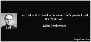 More Alan Dershowitz Quotes