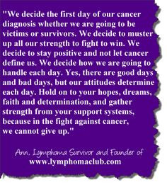 Quotes: In The Fight Against Cancer, We Cannot Give Up....Quote ...