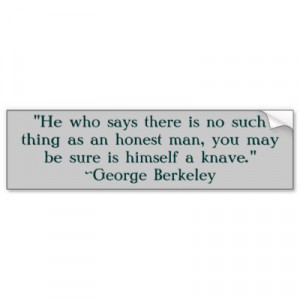 quotes for honesty. George Berkeley Honesty Quote George Berkeley ...