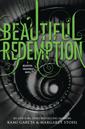 title beautiful redemption book 4 in the beautiful creatures series ...