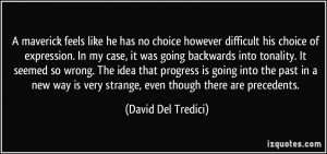 More David Del Tredici Quotes