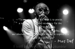 ... 06pm highres tagged mos def mos def quote mos def quotes quote quotes