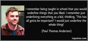 remember being taught in school that you would underline things that ...