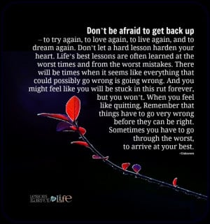 october 16 2014 6 108 don t be afraid to get back up to try again to ...