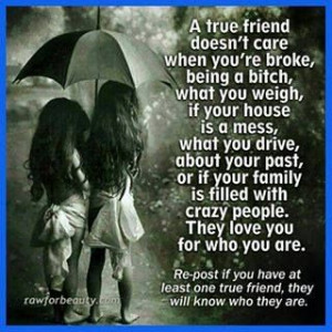 true friend doesn't care...
