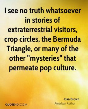 ... Bermuda Triangle, or many of the other