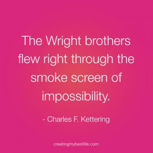 BLQ-all-possible-wright-brothers-1-Everything-is-Possible-quotes-and ...