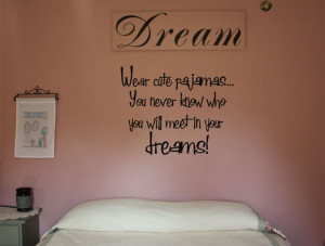 Catalog > Wear Cute Pajamas to Bed, Vinyl Wall Quote