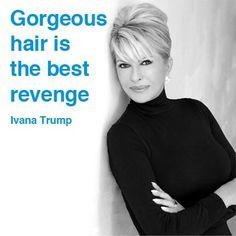 Gorgeous hair is the best revenge