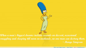 """…"""" – Marge Simpson motivational inspirational love life quotes ..."""