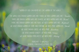 Margaret D. Nadauld Women of God quote #generalconference #lds # ...