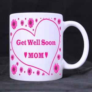 ... » Mugs » Classic » Get well soon mom White Mug Custom White Mug