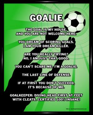 Soccer Goalie Sayings Framed soccer goalie 8x10
