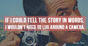 71 Inspirational Quotes About Photography