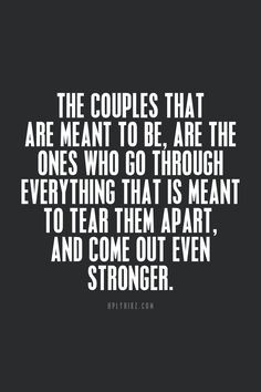 ... that is meant to tear them apart, and come out even stronger. More
