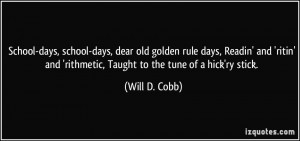 School-days, school-days, dear old golden rule days, Readin' and ...