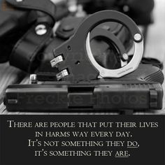 ... first responders le police officer quote more police husband police