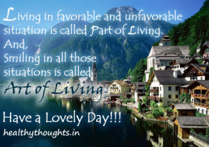 thought for the day-art of living-motivational inspirational quotes ...