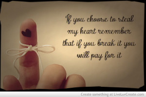 break my heart, cute, heart, quote, quotes