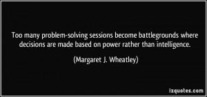 Too many problem-solving sessions become battlegrounds where decisions ...